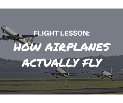 how airplanes actually fly