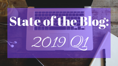 Taking Off Into 2019 - Q1 Review