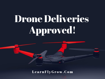 Drone Delivery Services Approved